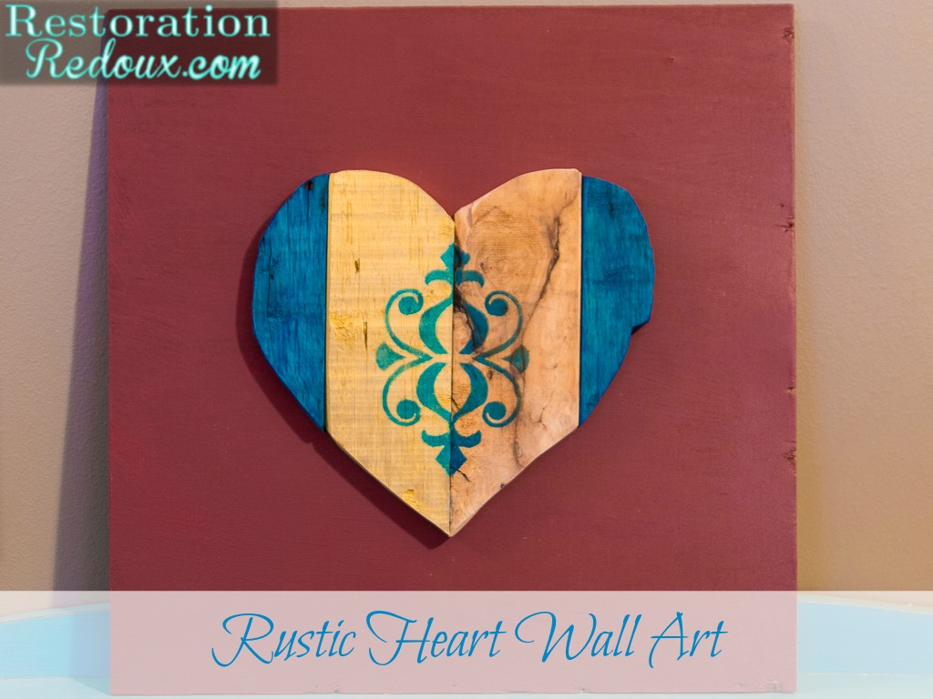 Rustic Heart Wall Art 10 Days Of Valentines Daily Dose