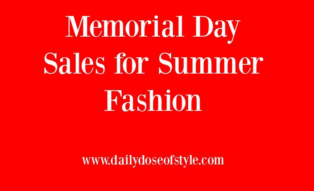 Memorial Day Sales for Summer Fashion