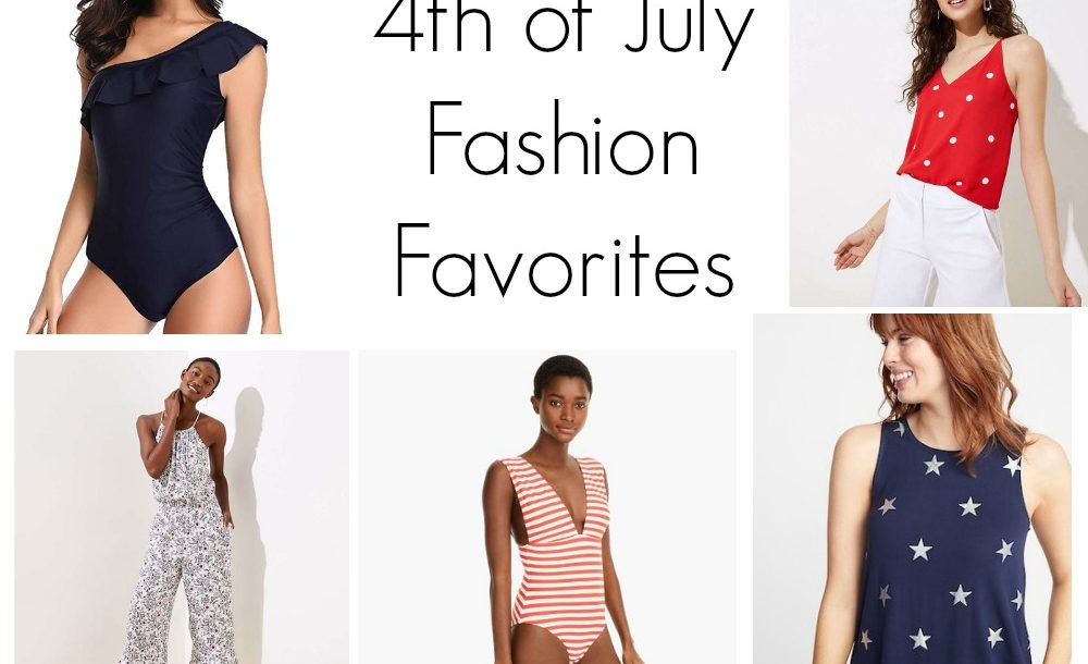 4th of July Fashion Favorites