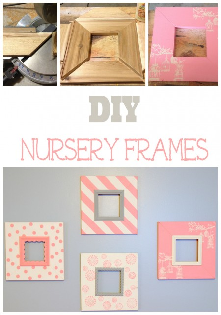 DIY Nursery Frames