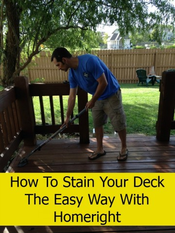 How to Stain Your Deck the Easy Way (and a HomeRight Giveaway)