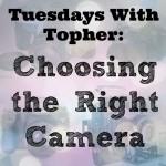 TWT-choosing-a-camera