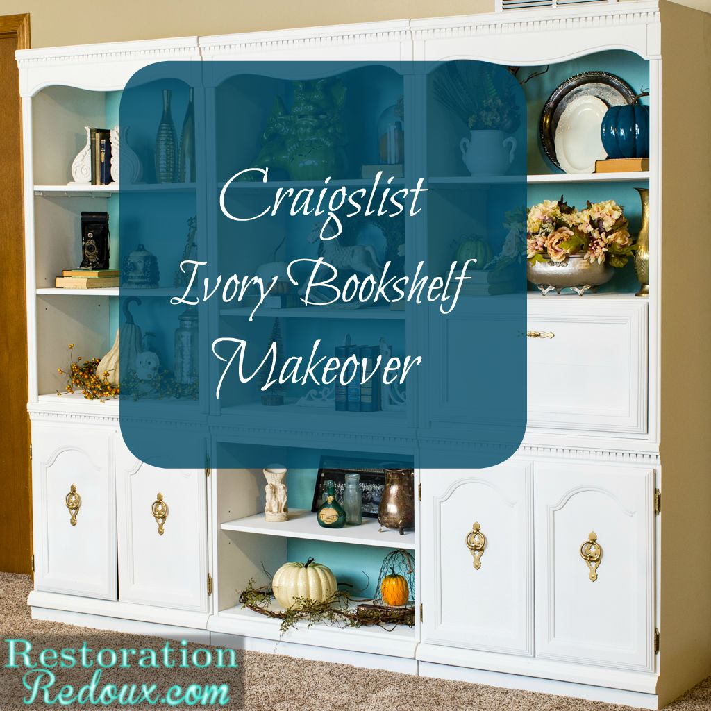 Craigslist Bookcase Makeover Restoration Redoux Be Sure To Visit These Fabulous Ladies Below And See What They Did For Our Clay Pot Challenge