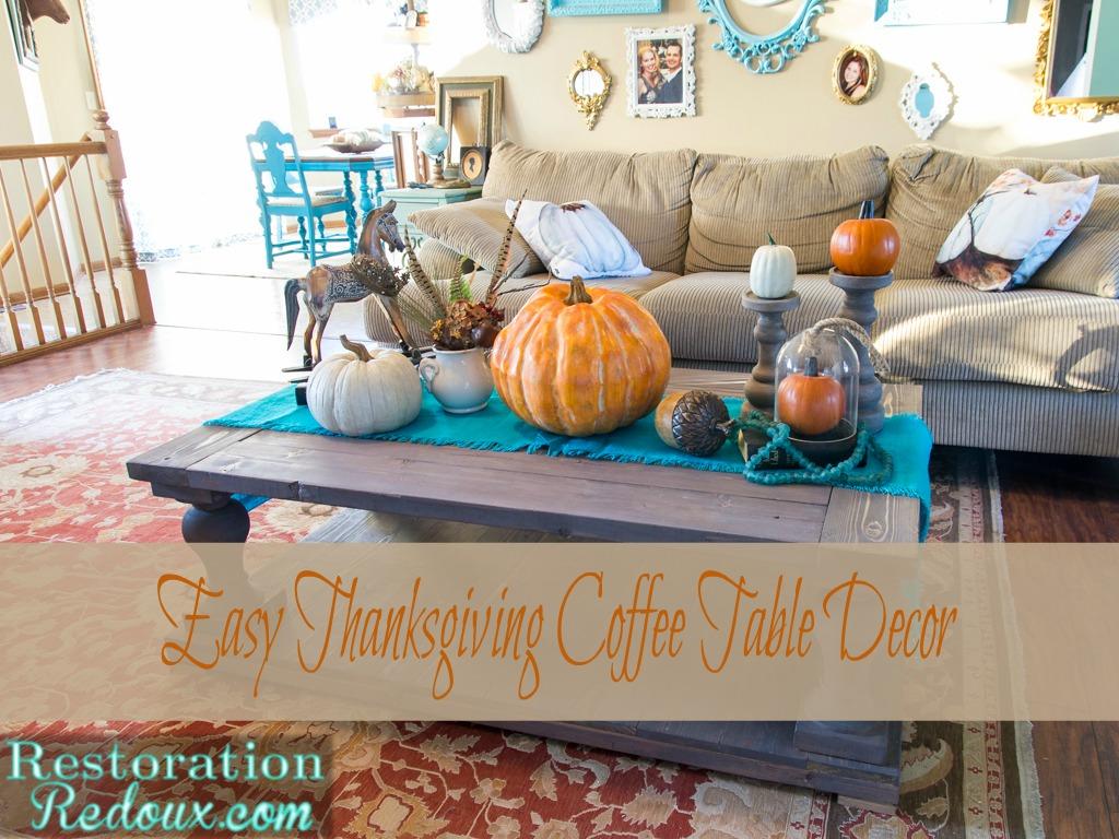 Easy Thanksgiving Coffee Table Decor