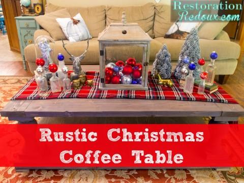 Rustic Christmas Coffee Table