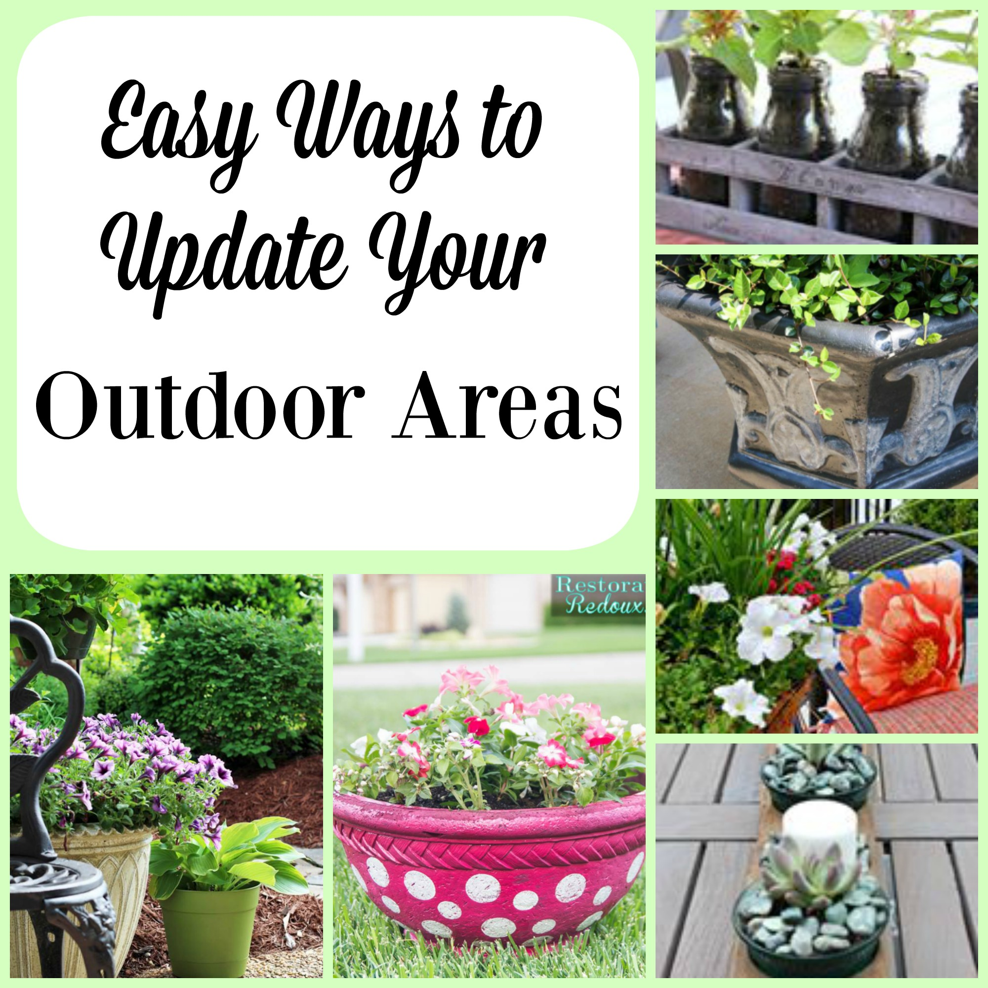 Easy Ways to Update Your Outdoor Areas
