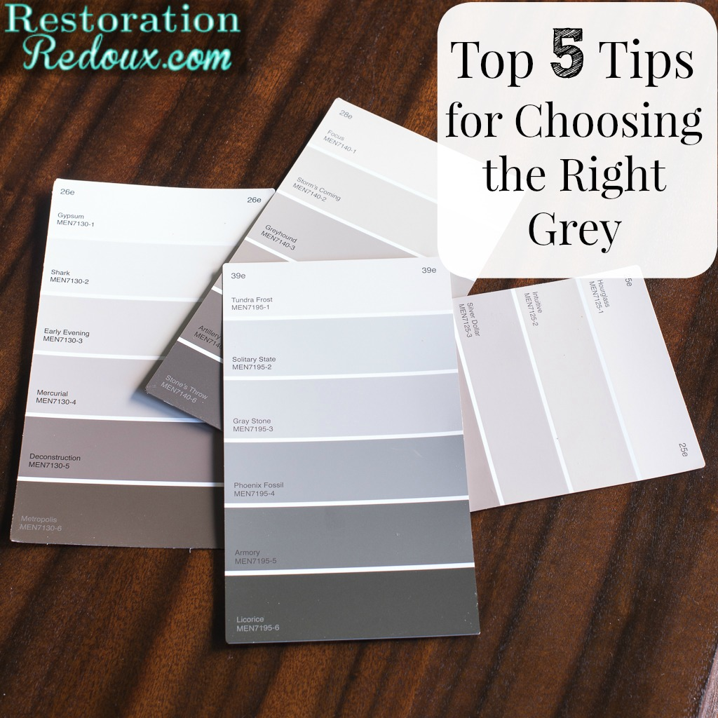 top 5 tips for choosing the right grey for your home - restoration