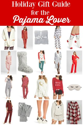 Holiday Gift Guide for the Pajama Lover