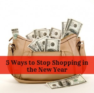 5 Ways to Stop Shopping in the New Year