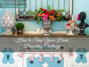 How to Shop Your Home (Part 2 of Our Decorating Challenge)